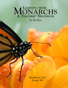 Learning from Monarchs