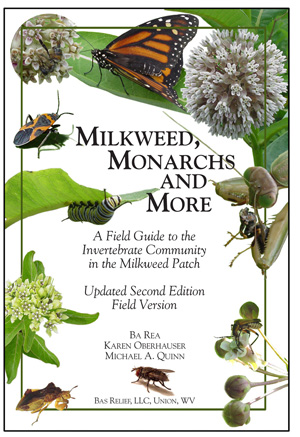 Milkweed Monarchs and More ,Field Version