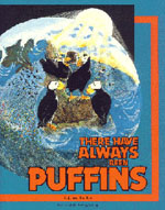 There have Always Benn Puffins